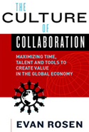The Culture of Collaboration